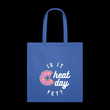 Is It Cheat Day Yet? (Donut) - Tote Bag
