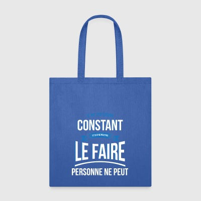 Constant no one can gift - Tote Bag