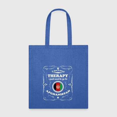 DON T NEED THERAPIE WANT GO AFGHANISTAN - Tote Bag