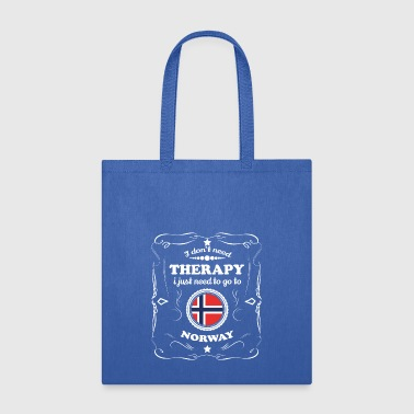 DON T NEED THERAPIE WANT GO NORWAY - Tote Bag