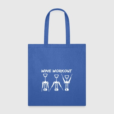 Funny Wine Workout Wine Opener - Tote Bag