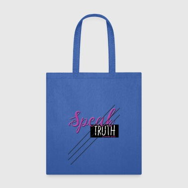 Speak Truth - Tote Bag