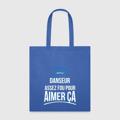 Gifted dancer crazy gift man - Tote Bag
