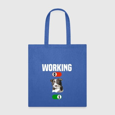 Working OFF dog Border Collie gassi ON gift - Tote Bag