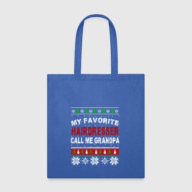 My Favorite Hairdresser Call Me Grandpa, Best Gift - Tote Bag