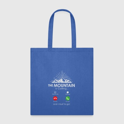 The Mountain is Calling - Tote Bag
