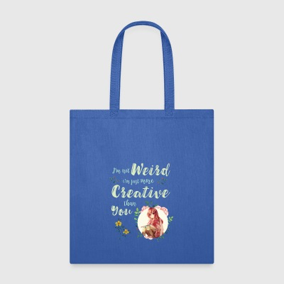 I'm Not Weird I'm Creative Anime Inspirational - Tote Bag