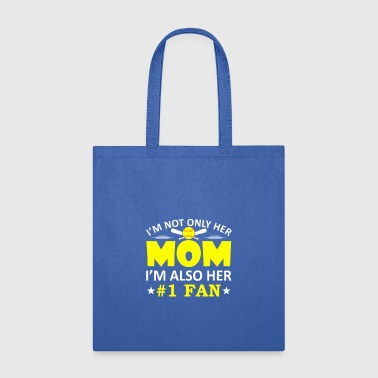 I Not Only Her Mom Im Also Her No 1 Fan Softball - Tote Bag