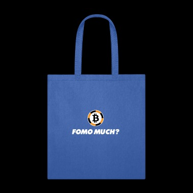 Fomo Much? Bitcoin Cryptocurrency Blockchain - Tote Bag