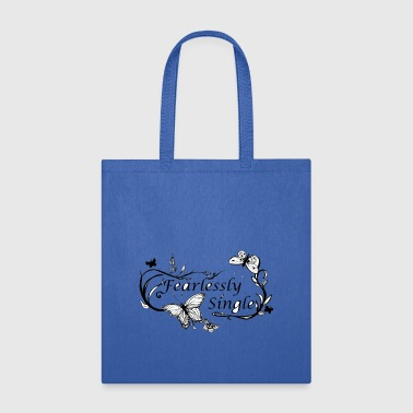 fearlessly single - Tote Bag