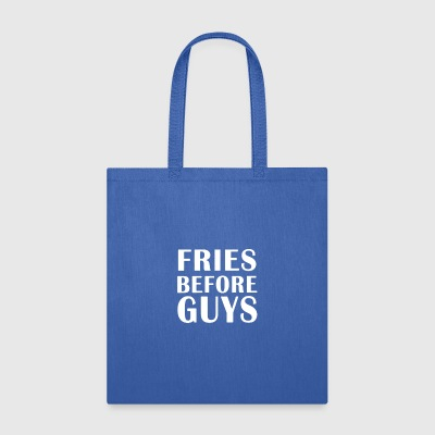 Fries before guys - Tote Bag