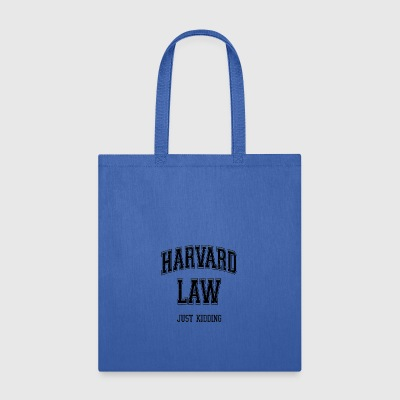 Harvard Law Just Kidding vectorized - Tote Bag