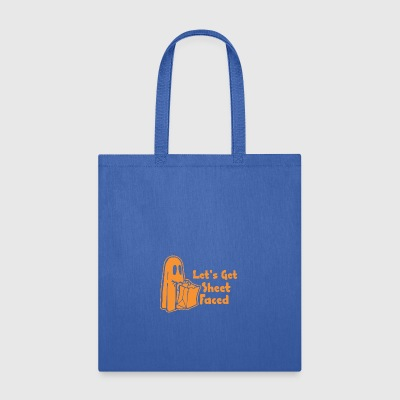 Halloween Lets Get Sheet Faced - Tote Bag