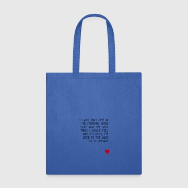 loveless quote i - Tote Bag