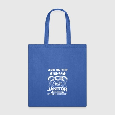 God Created Janitor Shirt - Tote Bag