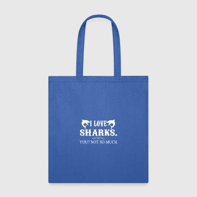 I Love Sharks Tee Shirt - Tote Bag