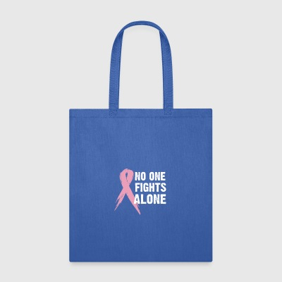 No one fights alone - Tote Bag