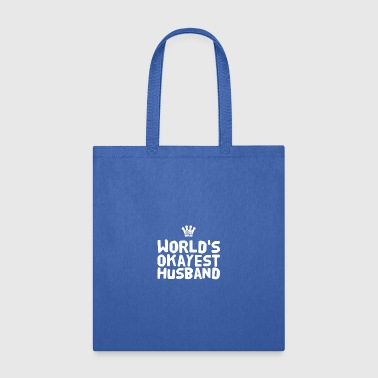 world's okayest husband - Tote Bag