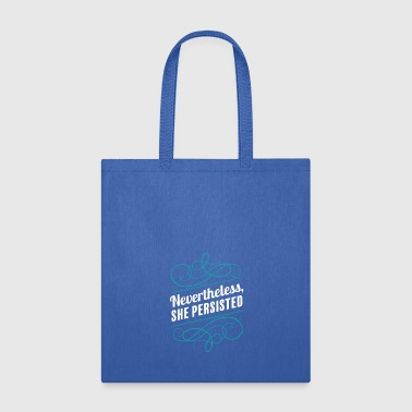 nevertheless - Tote Bag