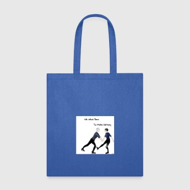 Yuri On Ice; We Were Born To Make History - Tote Bag