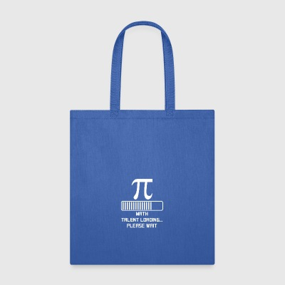 Math Talent Loading - Tote Bag