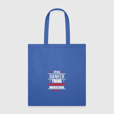 It's A Banker Thing - Tote Bag