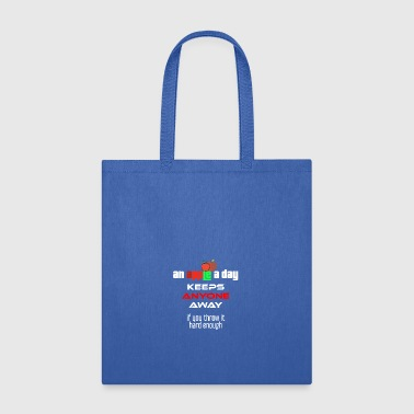 An apple a day keeps anyone away if you throw it - Tote Bag