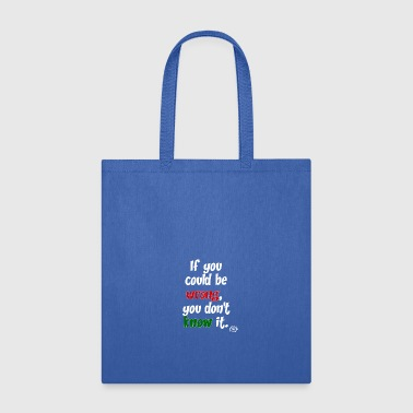 could be wrong2 (white) - Tote Bag