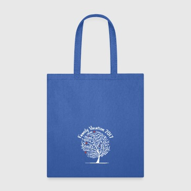 family vacation 2017 - Tote Bag