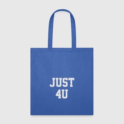 Just For You - Tote Bag