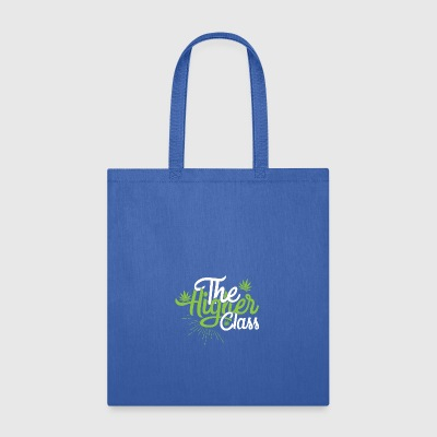 the higher class - Tote Bag