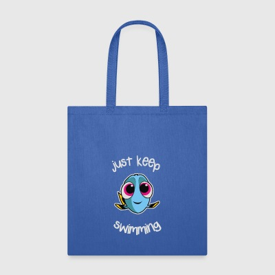 Just Keep Swimming - Tote Bag