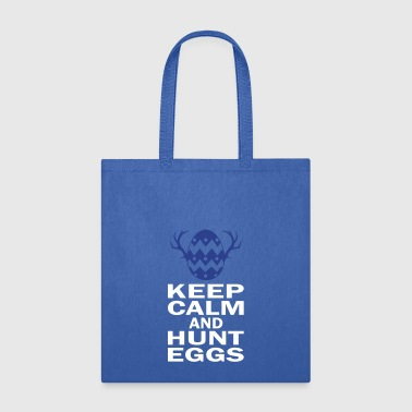 Keep Calm And Hunt Eggs - Tote Bag