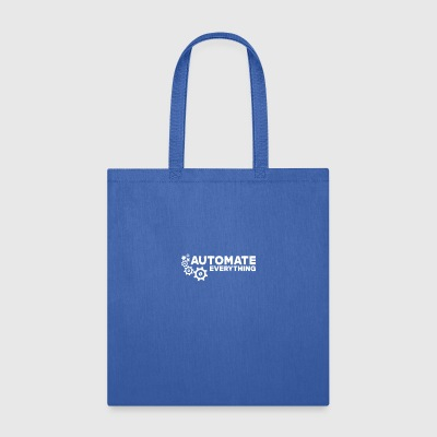 Automate Everything - Tote Bag