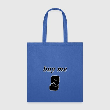 Buy Me - Tote Bag
