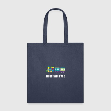 Two! Two! I'm 2 - Tote Bag
