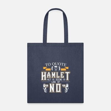 Shakespeare Hamlet Quote No Pessimist Shakespeare Gift - Tote Bag