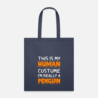 Pregnant This Is My Human Costume I m Really A Penguin - Tote Bag
