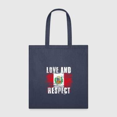 Love and Respect Peru Flag Peruvian Pride T Shirt - Tote Bag