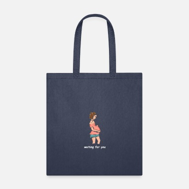 Wait waiting for you - Tote Bag