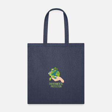 Environmental Protection Environmental Protection - Tote Bag
