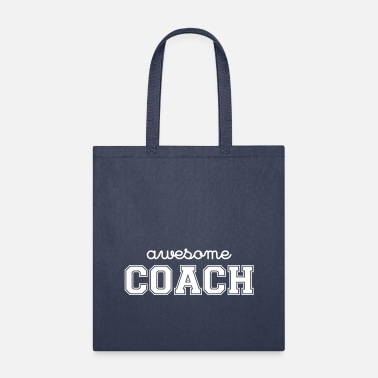 Awesome Coach - Tote Bag