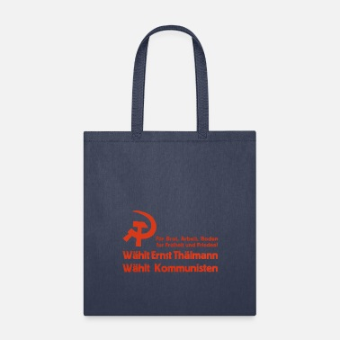 Sickle Elect Thälmann, Elect the Communists! - Tote Bag