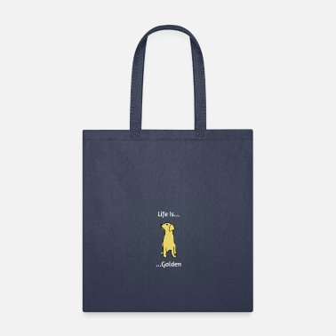 Golden Retriever Golden Retriever Life is Golden - Tote Bag