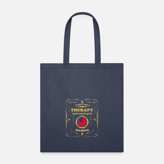 Birthday Bags & Backpacks - DON T NEED THERAPIE GO TO SAMOA - Tote Bag navy