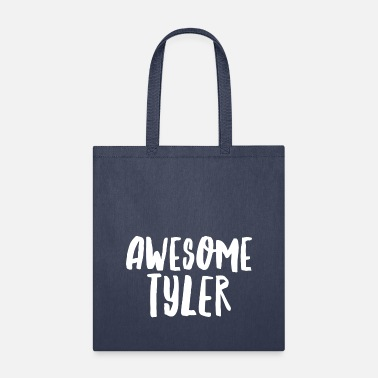 Tyler Awesome Tyler - Tote Bag
