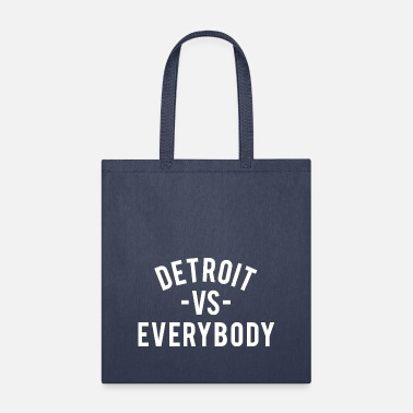 Detroit Spartans Detroit VS Everybody - Tote Bag