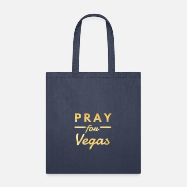 Vegas Pray for Vegas, Vegas Strong - Tote Bag