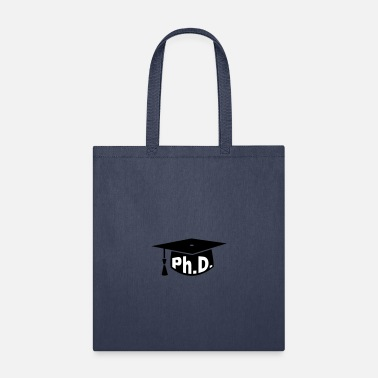 Ph.d. Mortarboard Ph.D. Graduation - Tote Bag