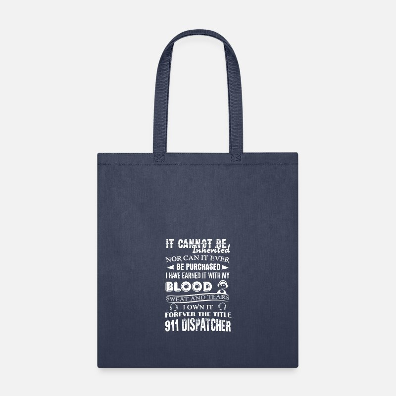 911 Dispatcher Bags & backpacks - Forever The Title 911 Dispatcher Shirt - Tote Bag navy